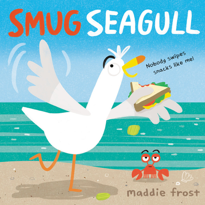 Smug Seagull Bookcover Picture of cartoon Seagull Stealing a Sandwich