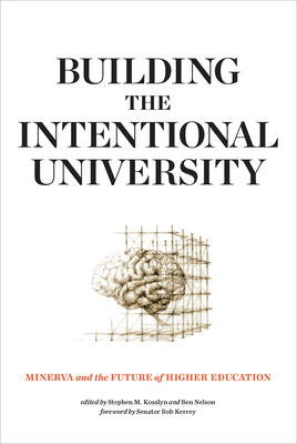 Building the Intentional University: Minerva and the Future of Higher Education Cover Image