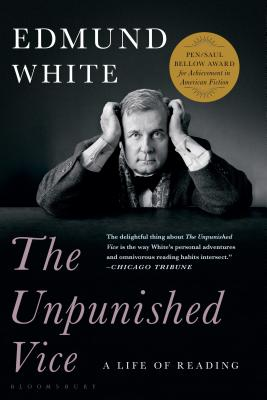 The Unpunished Vice: A Life of Reading Cover Image