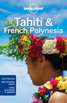 Lonely Planet Tahiti & French Polynesia cover image