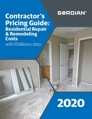 Contractor's Pricing Guide: Residential Repair & Remodeling Costs with Rsmeans Data: 60340 Cover Image