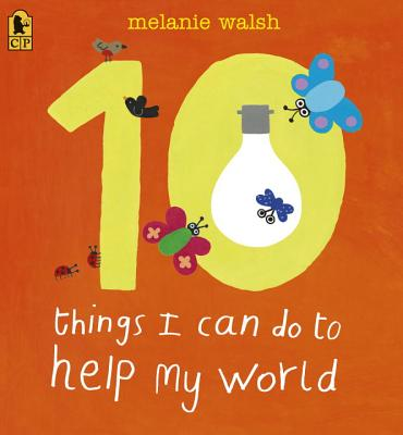 10 Things I Can Do to Help My World Cover Image