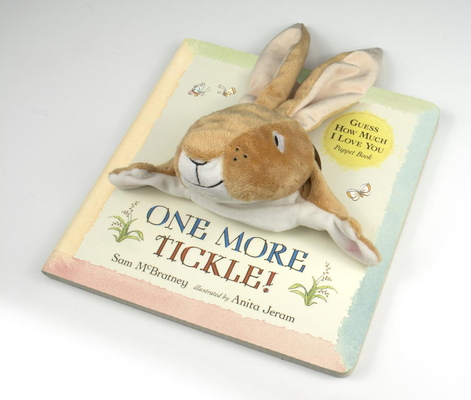 Guess How Much I Love You: One More Tickle! by am McBratney, Anita Jeram (Illus.)