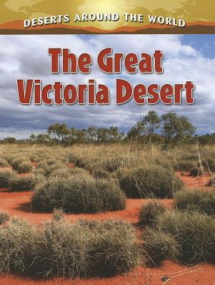 The Great Victoria Desert (Deserts Around the World) Cover Image