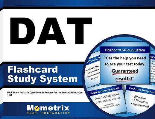 DAT Flashcard Study System: DAT Exam Practice Questions & Review for the Dental Admission Test Cover Image