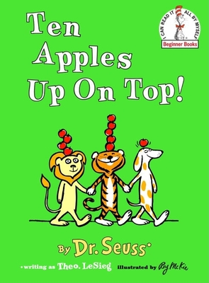 Ten Apples Up On Top! (Beginner Books(R)) Cover Image