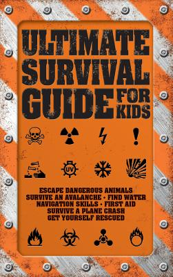 Ultimate Survival Guide for Kids Cover Image