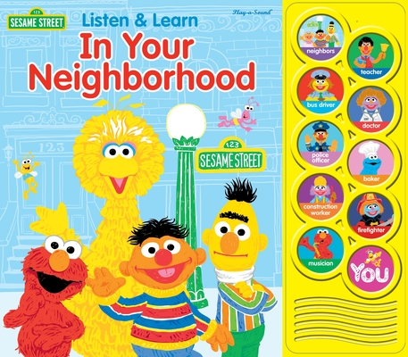 Sesame Street: Listen and Learn: In Your Neighborhood (Play-A-Sound) Cover Image