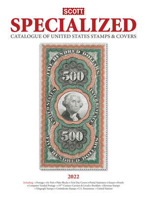2022 Scott Us Specialized Catalogue of the United States Stamps & Covers: Scott Specialized Catalogue of United States Stamps & Covers Cover Image