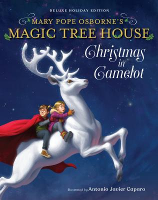 Magic Tree House Deluxe Holiday Edition: Christmas in Camelot (Magic Tree House (R) Merlin Mission #1) Cover Image