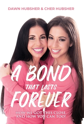 A Bond That Lasts Forever: How We Got This Close, And How You Can Too! Cover Image