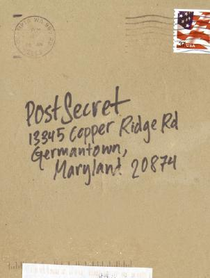 Postsecret: Extraordinary Confessions from Ordinary Lives Cover Image