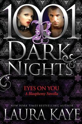 Eyes on You: A Blasphemy Novella Cover Image