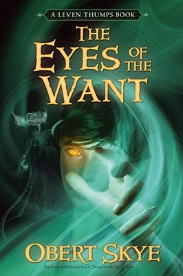 Cover for The Eyes of the Want, 3 (Leven Thumps #3)