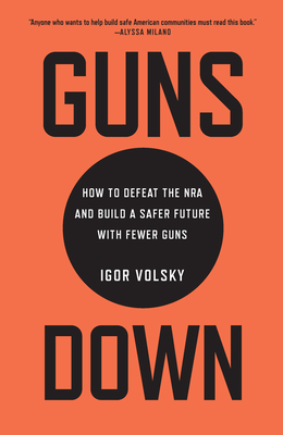 Cover art for Guns Down. A plain orange cover with the title emblazoned in black, the subtitle in a black circle in the center