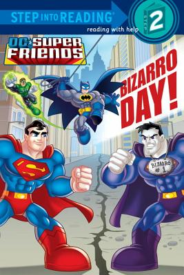 Bizarro Day! (DC Super Friends) Cover