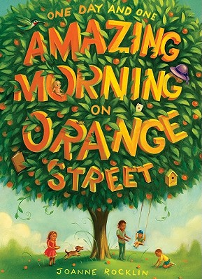 One Day and One Amazing Morning on Orange Street Cover