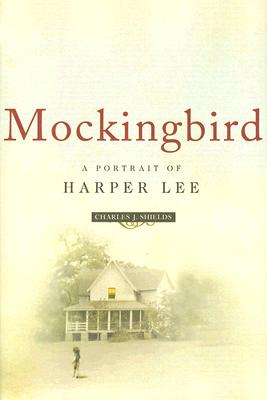 Mockingbird: A Portrait of Harper Lee Cover Image