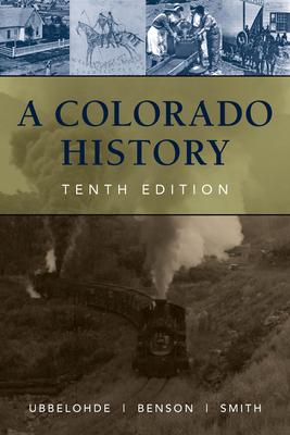 A Colorado History, 10th Edition (Pruett) Cover Image
