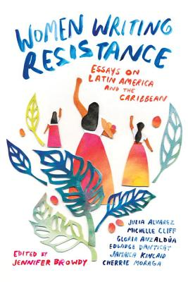 Women Writing Resistance: Essays on Latin America and the Caribbean Cover Image