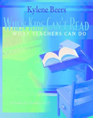 When Kids Can't Read-What Teachers Can Do Cover