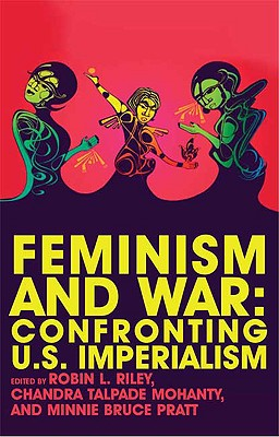 Feminism and War: Confronting US Imperialism Cover Image