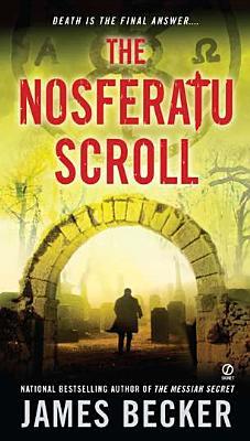 Cover for The Nosferatu Scroll (Chris Bronson #4)