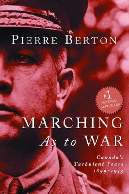 Marching as to War: Canada's Turbulent Years Cover Image