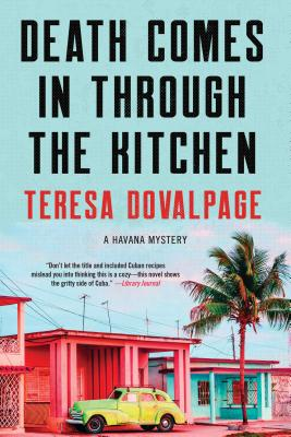 Death Comes in through the Kitchen (A Havana Mystery #1) Cover Image