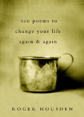 Ten Poems to Change Your Life Again and Again Cover