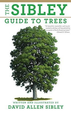 The Sibley Guide to Trees (Sibley Guides) Cover Image