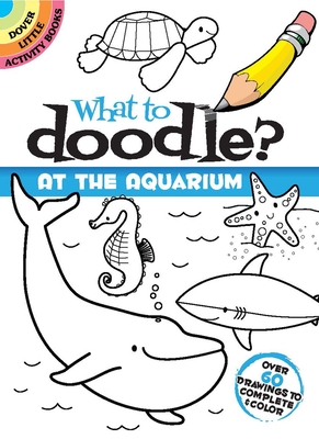 What to Doodle? at the Aquarium Cover Image