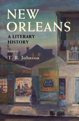 New Orleans: A Literary History Cover Image