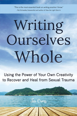 Cover for Writing Ourselves Whole
