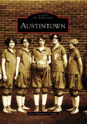 Cover for Austintown (Images of America (Arcadia Publishing))