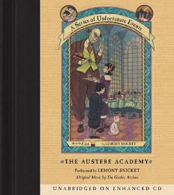 Series of Unfortunate Events #5: The Austere Academy CD Cover Image