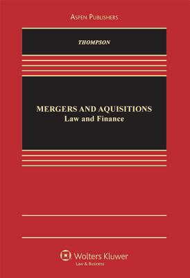 Mergers and Acquisitions: Law and Finance Cover Image