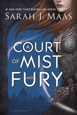 A Court of Mist and Fury (Court of Thorns and Roses) Cover Image