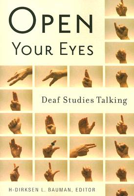 Open Your Eyes: Deaf Studies Talking Cover Image