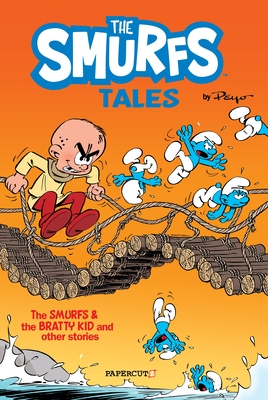 The Smurfs Tales #1: The Smurfs and The Bratty Kid (The Smurfs Graphic Novels #1) Cover Image