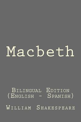 Macbeth: Macbeth: Bilingual Edition (English - Spanish) Cover Image