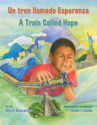 Un Tren Llamado Esperanza / A Train Called Hope Cover Image