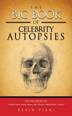 The Big Book of Celebrity Autopsies Cover Image