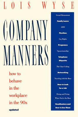 Company Manners: How to Behave in the Workplace in the 90s Cover Image