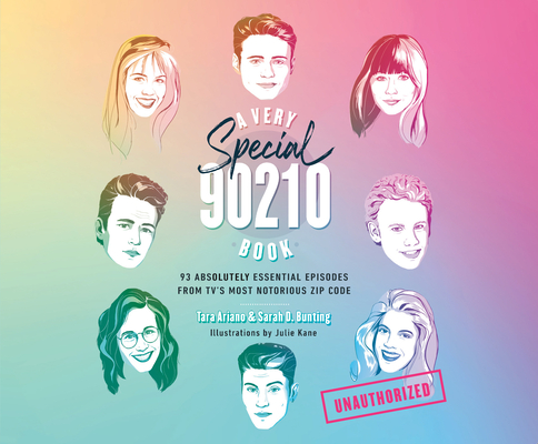 A Very Special 90210 Book: 93 Absolutely Essential Episodes from TV's Most Notorious Zip Code Cover Image
