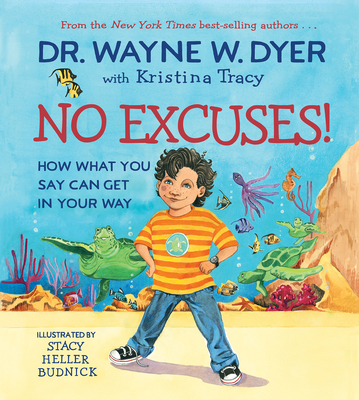 No Excuses!: How What You Say Can Get in Your Way Cover Image