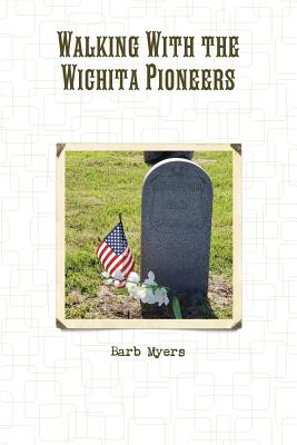 Walking with the Wichita Pioneers Cover Image