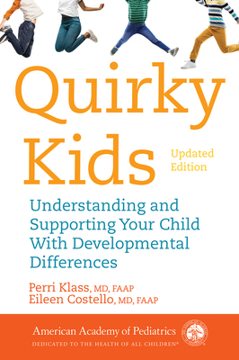 Quirky Kids: Understanding and Supporting Your Child With Developmental Differences Cover Image