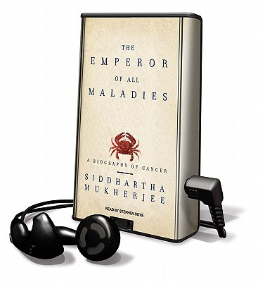 The Emperor of All Maladies: A Biography of Cancer [With Earbuds] (Playaway Adult Nonfiction) Cover Image