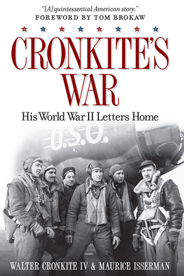 Cronkite's War: His World War II Letters Home Cover Image